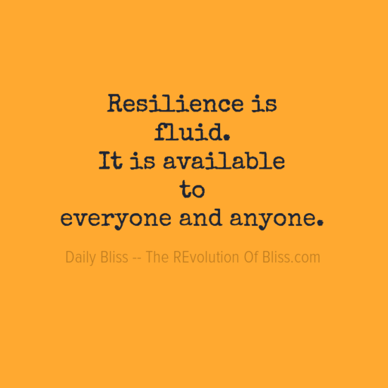 resilienceis0afluid0aitisavailable0ato0aeveryoneandanyone0a-default