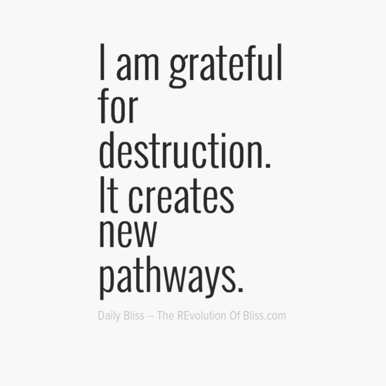 iamgrateful0afor0adestruction0aitcreates0anew0apathways-default